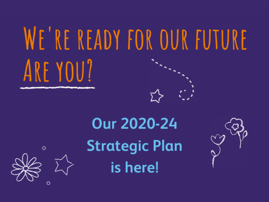 Our Strategic Plan for 2020-24 has officially launched